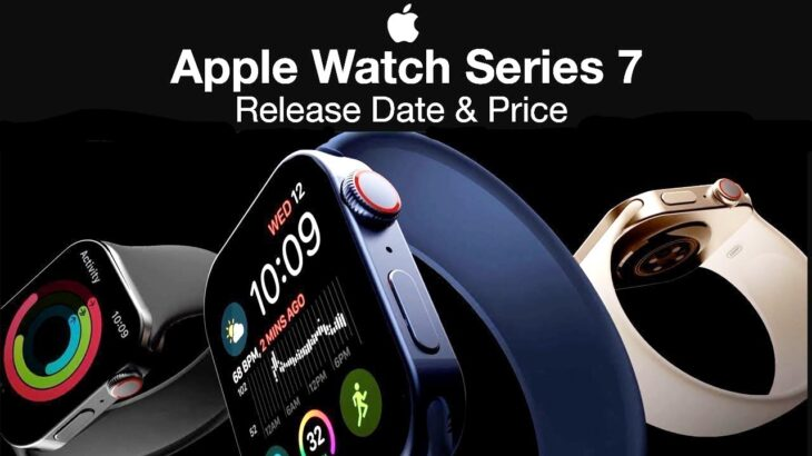 Apple Watch 7 Release Date and Price - THINNEST DESIGN ...